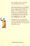 Investigaci�n en did�ctica de la lengua e innovaci�n curricular. Validaci�n de un programa de intervenci�n did�ctica para el desarrollo de la competencia discursiva oral.