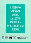 I Simposio Nacional sobre la Lecto-escritura en las Personas Sordas.