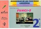 FUNCI-2. Desarrollo de las funciones ejecutivas. 2º de Primaria.