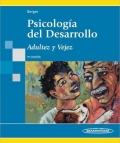 Psicolog�a del desarrollo. Adultez y vejez.