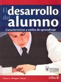 El desarrollo del alumno. Características y estilos de aprendizaje.