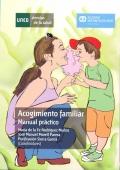 Acogimiento familiar. Manual pr�ctico