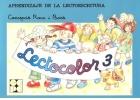 Lectocolor 3. Aprendizaje de la lectoescritura teoría y práctica