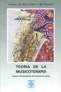 Teor�a de la musicoterapia (Aportes al conocimiento del contexto no-verbal)
