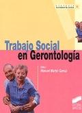 Trabajo social en Gerontolog�a.