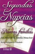 Segundas Nupcias. Nuevas familias. Los retos de la familia binuclear