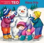 Tus primeros libros de TEO. Hace Frio.