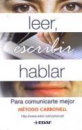 Leer, escribir, hablar: para comunicarte mejor. M�todo Carbonell