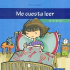 Quieres conocerme? Me cuesta leer. Dislexia