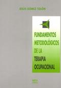 Fundamentos metodol�gicos de la terapia ocupacional.