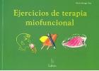 Ejercicios de terapia miofuncional