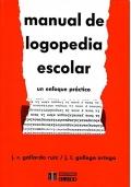 Manual de logopedia escolar. Un enfoque pr�ctico