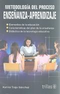 Metodología del proceso enseñanza - aprendizaje.