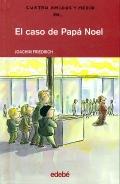 El caso de Pap� Noel.