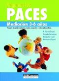 Hagamos las paces. Mediaci�n 3-6 a�os: propuesta de gesti�n constructiva, creativa, cooperativa y cr�tica de los conflictos