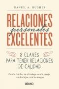 Relaciones personales excelentes. 8 claves para tener relaciones de calidad