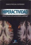Hiperactividad. �Existe la frontera entre la personalidad y patolog�a?
