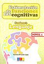 Estimulaci�n de las funciones cognitivas. Cuaderno 1: Lenguaje. Nivel 1.