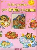 Mi libro preferido para irme a la cama.