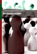 Destrezas sociales. Servicios socioculturales y a la comunidad. CFGM. Atención a personas en situación de dependencia