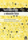 Multiculturalismo y educaci�n f�sica.