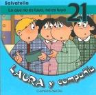 Laura y compa��a-Lo que no es tuyo, no es tuyo 21