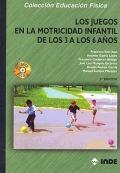 Los juegos en la motricidad infantil de los 3 a los 6 a�os (Libro + CD)