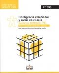 Inteligencia emocional y social en el aula. Cuaderno Did�ctico ( IV ). Taller II: Autogesti�n y gesti�n de las relaciones.