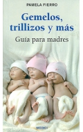 Gemelos, trillizos y m�s. Gu�a para madres.