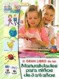 El gran libro de las manualidades para ni�os de 3 a 6 a�os.