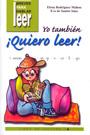 Yo tambi�n �Quiero Leer! 4. r, ch, j, ge, gi, x, w, k, g�