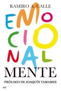 Emocionalmente. Claves definitivas para el crecimiento intelectual y emocional.