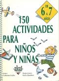 150 actividades para niños y niñas de 6 a 7 años.
