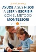 Ayude a sus hijos a leer y escribir con el m�todo Montessori