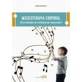 Musicoterapia corporal 40 actividades de estimulaci�n neuromotriz