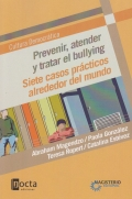 Prevenir, atender y tratar el bullying. Siete casos prácticos alrededor del mundo