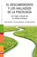 El descubrimiento y los hallazgos de la psicolog�a. Un viaje a trav�s de la mente humana.