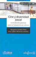 Cine y diversidad social. Instrumento pr�ctico para la formaci�n en valores.