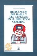 Reeducaci�n del habla y del lenguaje en el paral�tico cerebral