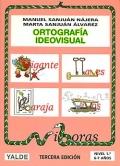 Ortograf�a ideovisual. Nivel 1. 6-7 a�os