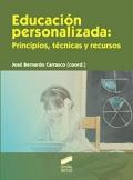 Educaci�n personalizada: principios, t�cnicas y recursos.