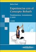 Experiencias con el Concepto Bobath. Fundamentos, tratamientos y casos