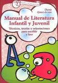 Manual de literatura infantil y Juvenil. Técnicas, teorías y orientaciones para escribir y leer.