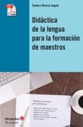 Did�ctica de la lengua para la formaci�n de maestros.