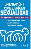Orientaci�n y conserjer�a en sexualidad para personas con discapacidad.