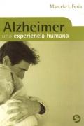 Alzheimer: una experiencia humana.