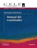 CELF-4, Spanish Clinical Evaluation of Language Fundamentals 4 (Juego completo sin casos)