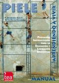 PIELE, Programa instruccional para la educaci�n y liberaci�n emocional aprendiendo a vivir (Juego completo)