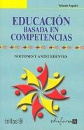 Educaci�n basada en competencias. Nociones y antecedentes