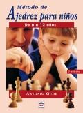 M�todo de ajedrez para ni�os. De 6 a 12 a�os.